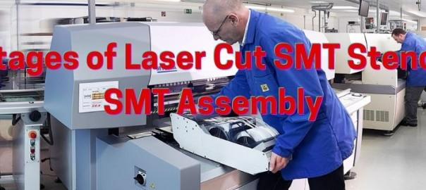 Advantages of Laser Cut SMT Stencils for SMT Assembly