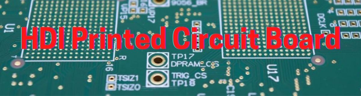 HDI Printed Circuit Board
